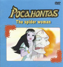 POCAHONTAS THE SPIDER WOMAN