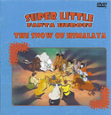 SUPER LITTLE FANTA HEROES THE SNOW OF HIMALAYA